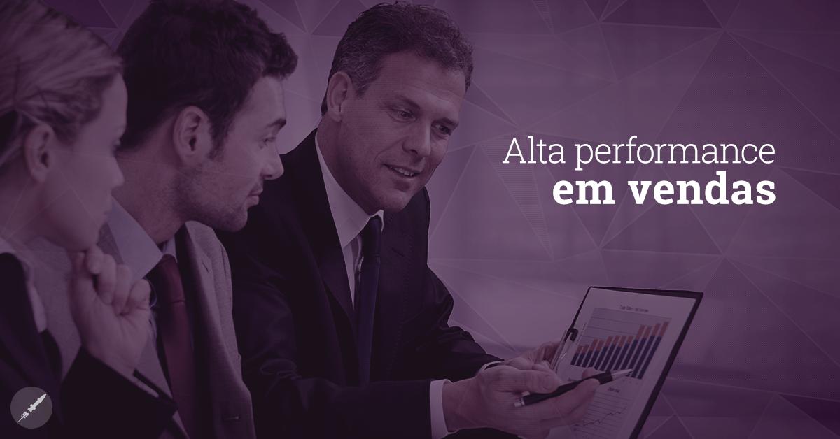 Trilhando o caminho para a alta performance em vendas