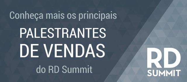 Conheça os principais palestrantes do RD Summit 2015!