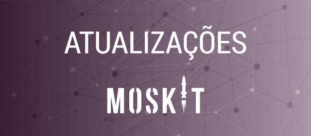 Atualizações no Moskit - Versão 0.5.0