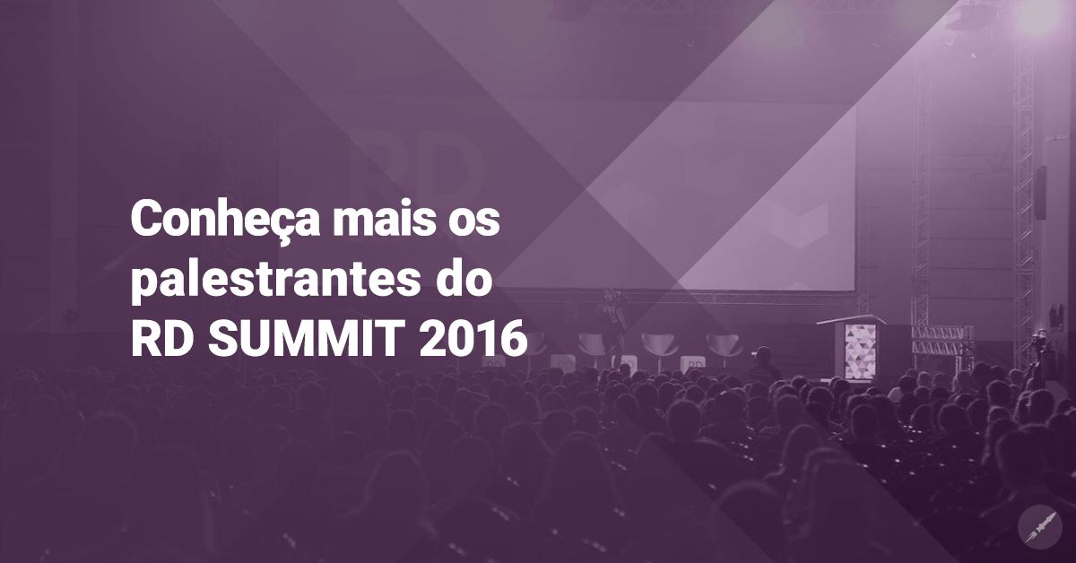 Saiba quem serão os principais palestrantes do RD Summit!