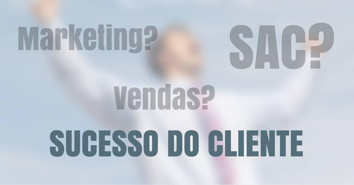 Entenda o que é Sucesso do Cliente e como ele fideliza seus clientes