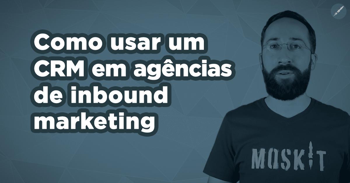 [Vídeo] Moskit para agência de marketing: Como Vender Mais?